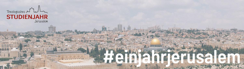 Studienjahr Jerusalem, Blick über die Stadt